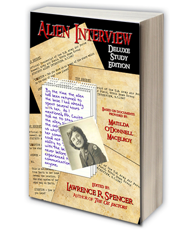 ALIEN INTERVIEW, edited by Lawrence R. Spencer