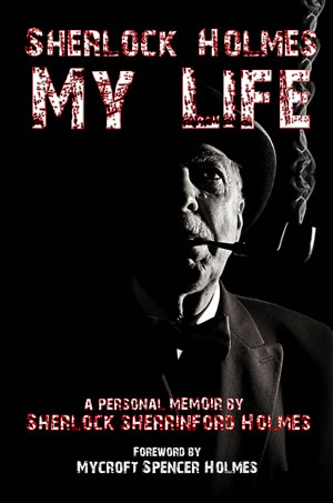 Sherlock-Holmes-My-Life_cover300