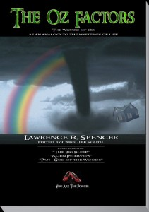 THE OZ FACTORS by Lawrence R. Spencer
