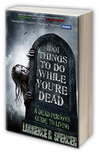 1001 Things to do while you're dead