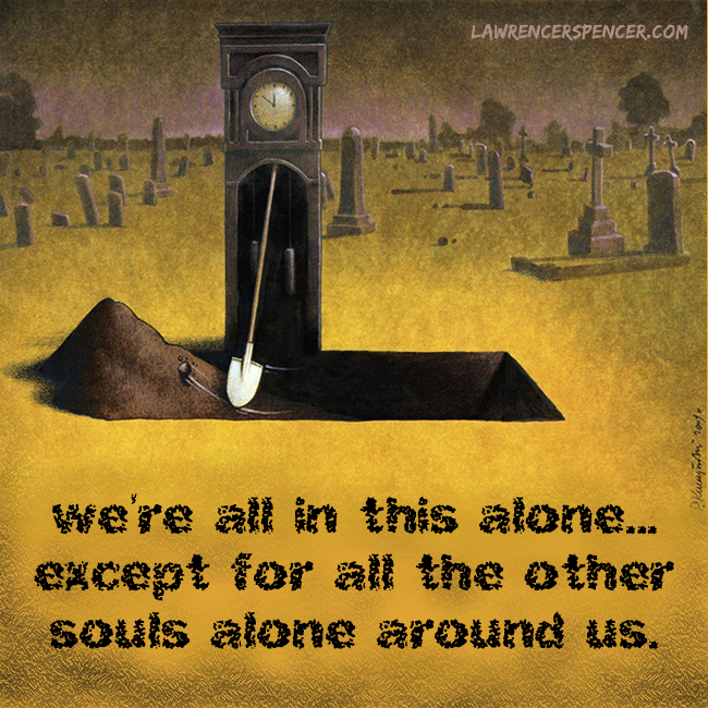 WE'RE ALL ALONE TOGETHER