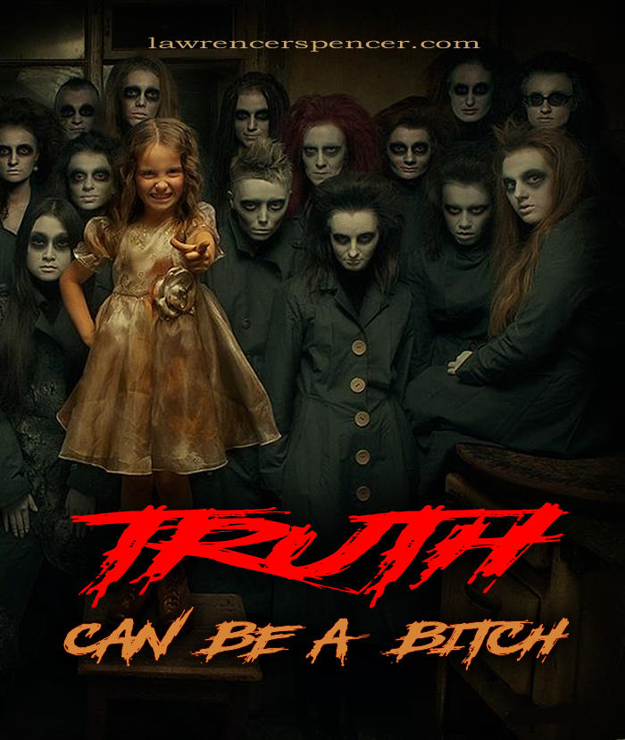 truth can be a bitch